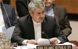 خوشرو در نامه به گوترش: ایران حق دفاع از خود را محفوظ میداند