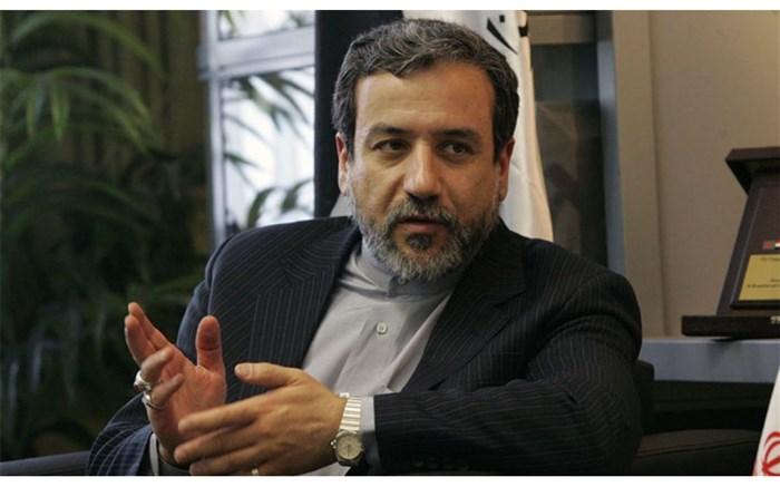عراقچی:به زودی واکنش مناسب برای اقدام های غیرقانونی  آمریکا اتخاذ می کنیم