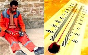 برخی کارگران در گرما جان میدهند