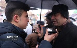 قدردانی مدیرکل آموزش و پرورش استان از حضور پرشور فرهنگیان و دانش آموزان در راهپیمایی ٢٢ بهمن