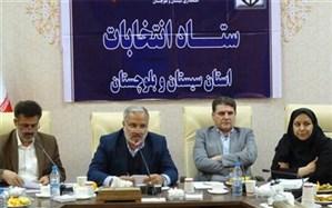 استاندار سیستان و بلوچستان: فرمانداران تلاش کنند تا حضور مردم پای صندوق های رای گستره باشد
