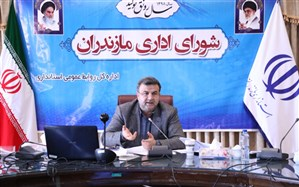 استاندار مازندرن: مرخصی مدیران ممنوع است