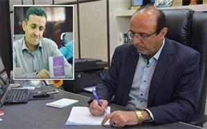 پیام تسلیت مدیرکل آموزش و پرورش استان بوشهر به مناسبت درگذشت همکار فرهنگی نامجو زحمتکش