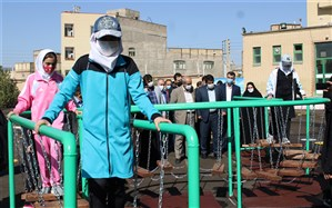 افتتاح کلاس درس تربیت بدنی و حیاط پویا در آذربایجان شرقی