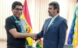 سفیر جمهوری اسلامی ایران در لاپاز: ایران آماده همکاری اقتصادی با بولیوی است