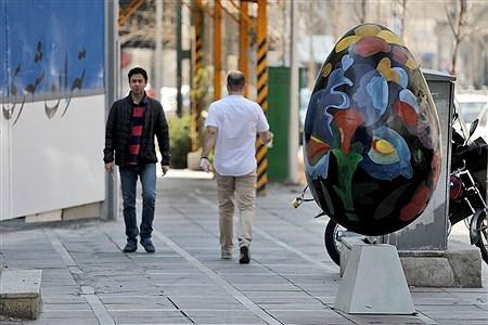 زیباسازی تهران با تخم مرغهای رنگی | Bahman Sadeghi