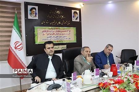 کارگاه تخصصی معاونان پرورشی و فرهنگی استانها در بوشهر |